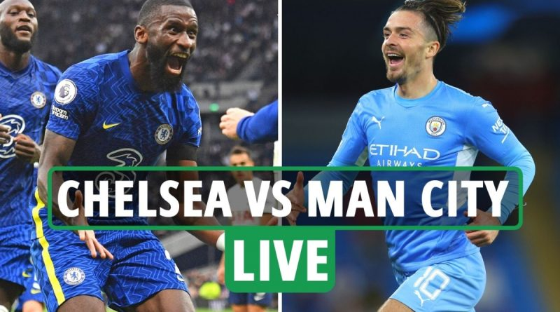 Chelsea vs Man City FREE: Live stream, TV channel, team news and kick-off time